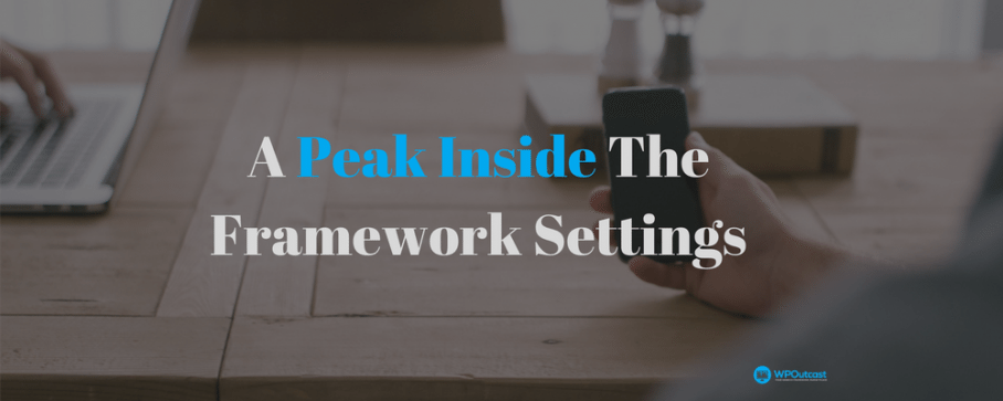 A Look Into The Genesis Framework Settings