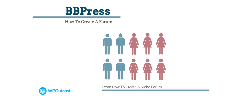 How To Create A WordPress Forum Using BBPress
