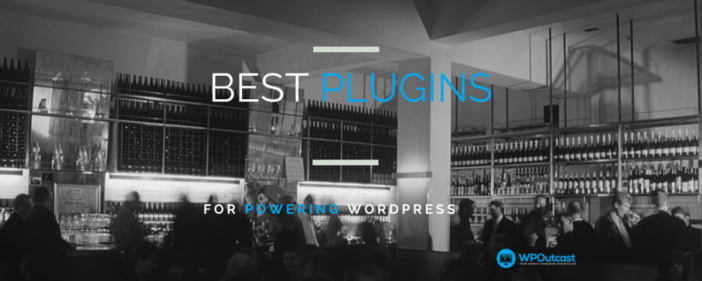 BEST pLUGINS For Wordpresss