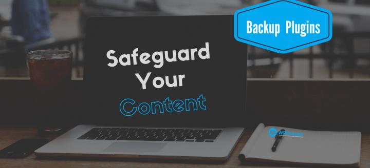 Free WordPress Backup Plugins – SafeGuard Your Content