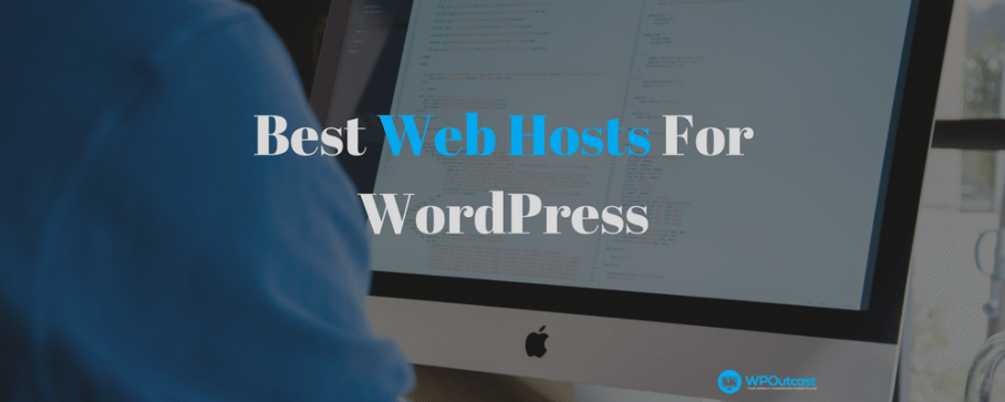 Best WordPress Hosting For Bloggers