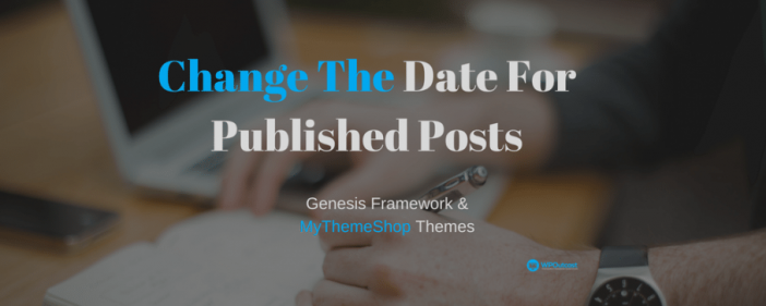 Change The Date For Published Post