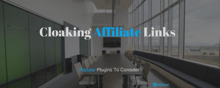 Popular WordPress Plugins For Cloaking Affiliate Links
