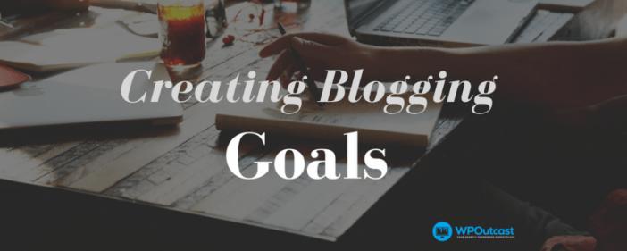Creating Blogging Short Term Goals