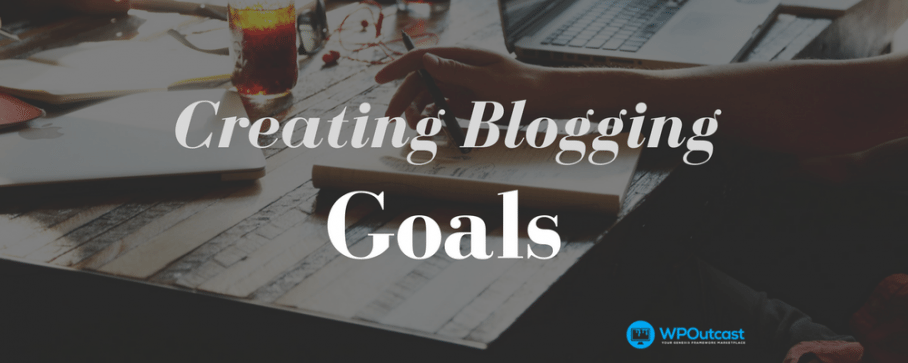 7 Quick Tips About Creating Blogging Goals