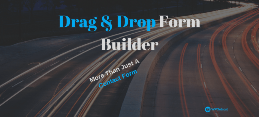 WPForms: Build Forms Easily With Drag & Drop Technology