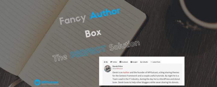 The Fanciest Author Box Plugin Reviewed – Best WordPress Resource Box