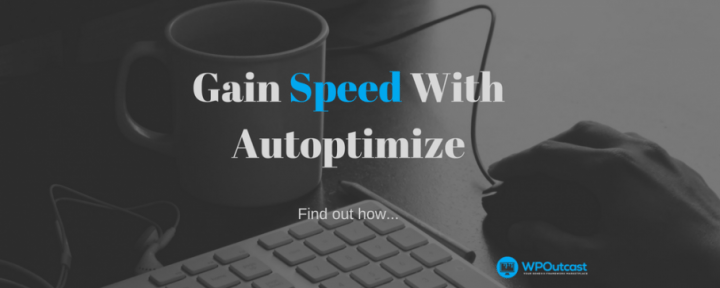 Save On Bandwidth & Increase Performance With Autoptimize