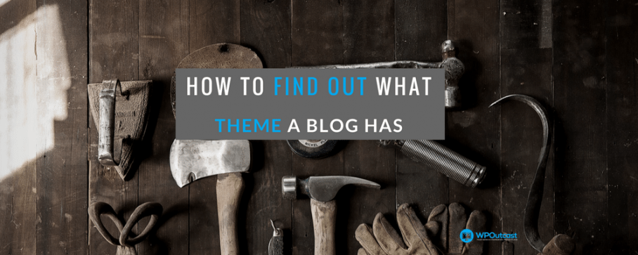 WPTheme Detector: How To Find Out What Theme A Blog Is Using