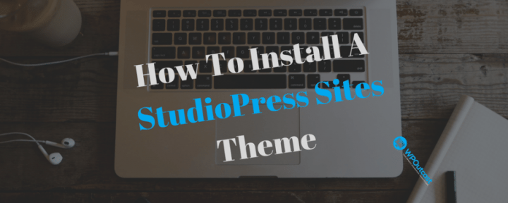 How To Install A StudioPress Sites Theme