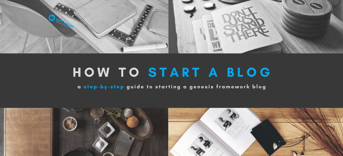 How To Start a WordPress Blog on Genesis Framework
