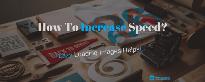 Lazy Load Images For Increased Speeds