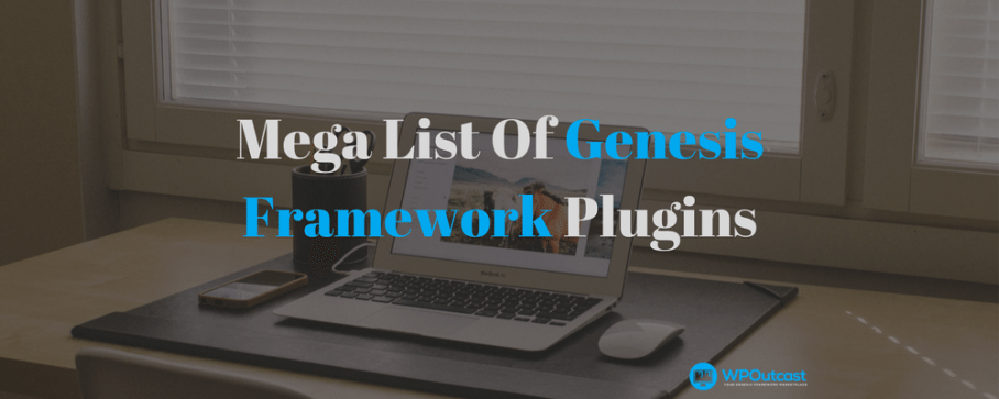 Mega List Of Updated Genesis Framework Plugins