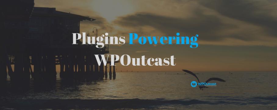 Plugins Powering WPOutcasts