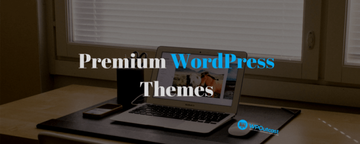 7 Websites For Buying Premium WordPress Themes In 2017