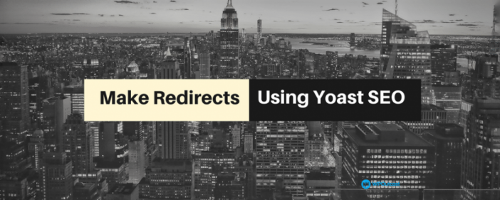 Redirect URL's Using Yoast Premiums