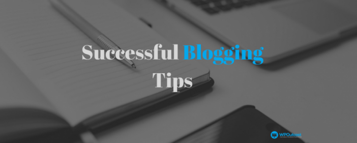 Successful Blogging Tip