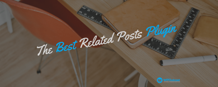 The Best Related Posts Plugins