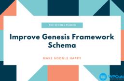 The Schema Plugin – Improve Your Genesis Framework Schema For Rankings