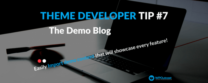 How To Add Demo Content & Pages For Testing Theme Elements?