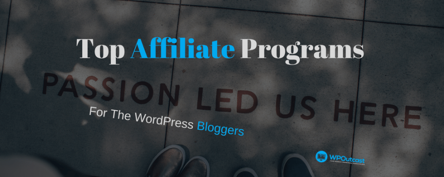 Top Converting Affiliate Programs For The WordPress Niche
