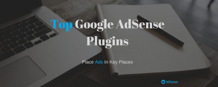 Top 6 Google Adsense WordPress Plugins: Updated 2017