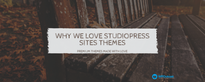 Why We Love Studiopress Theme