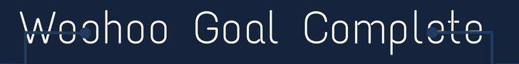 Woohoo Goal Complete