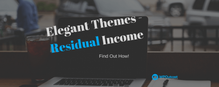 Elegant Themes: Earn 50% Commission Per Sale (Residual Income)